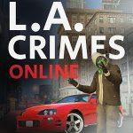 Los Angeles Crimes MOD