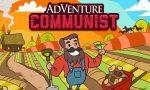 AdVenture Communist MOD APK